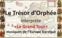"""Concert de musique baroque du """"Trésor d'Orphée"""" : Le Grand Tour"""