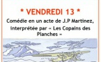 """Théâtre à Saint Jean le 28 octobre : """"Vendredi 13"""""""