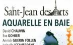 """Saint Jean des Arts : """"Aquarelle en Baie"""""""