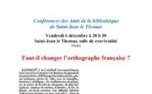 """Conférence : """"Faut il changer l'orthographe française ?"""""""